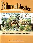 Failure of Justice, The story of the Irvinebank Massacre